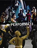 img - for Performa 13: Surrealism / The Voice / Citizenship book / textbook / text book