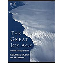 The Great Ice Age: Climate Change and Life