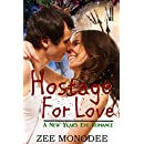 Hostage For Love: A New Year's Eve Romance