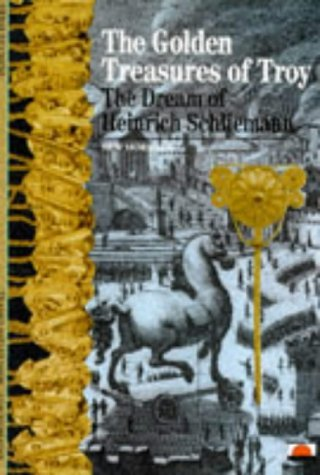 The Golden Treasures of Troy: The Dream of Heinrich Schliemann (New Horizons) by Herv?¡§?| Duch?¡§?one (1996-05-07)