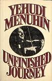 Unfinished Journey, Yehudi Menuhin, 0394410513