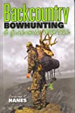 img - for Backcountry Bowhunting: A Guide to the Wild Side book / textbook / text book