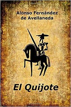 El Quijote por Alonso Fernandez De Avellaneda
