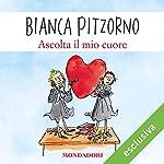 Ascolta il mio cuore | Bianca Pitzorno