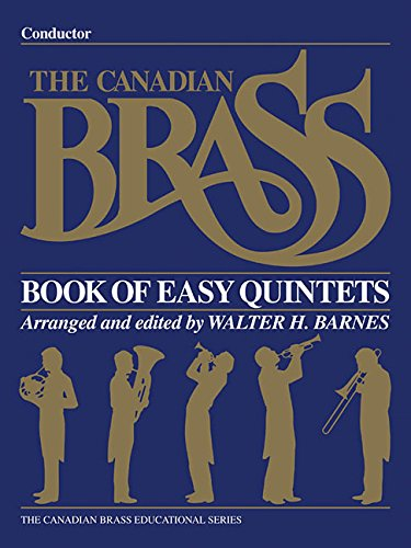 Conductor Quintets (The Canadian Brass Book of Easy Quintets: Conductor)