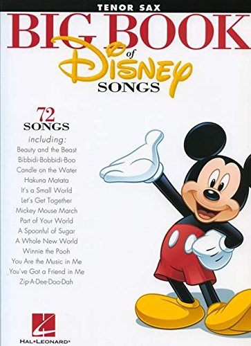 The Big Book of Disney Songs: Tenor Saxophone ()