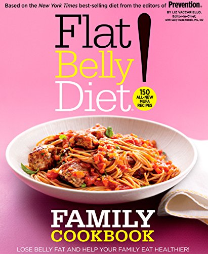 Flat Belly Diet! Family Cookbook by Liz Vaccariello, Sally Kuzemchak RD