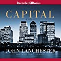 Capital Audiobook by John Lanchester Narrated by Colin Mace