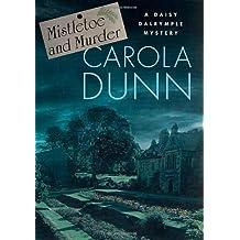 Mistletoe and Murder: A Daisy Dalrymple Mystery