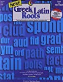 More Greek and Latin Roots, Trisha Callella, 1591983282