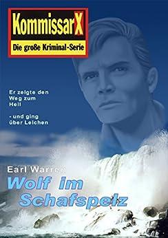 wolf im schafspelz kommissar x kommissar x edition earl warren 19 german edition. Black Bedroom Furniture Sets. Home Design Ideas