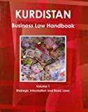 Kurdistan Business Law Handbook, IBP USA, 1438770235