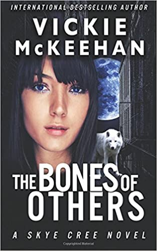 The Bones of Others (A Skye Cree Novel) (Volume 1): Vickie McKeehan: 9780615751917: Amazon.com: Books