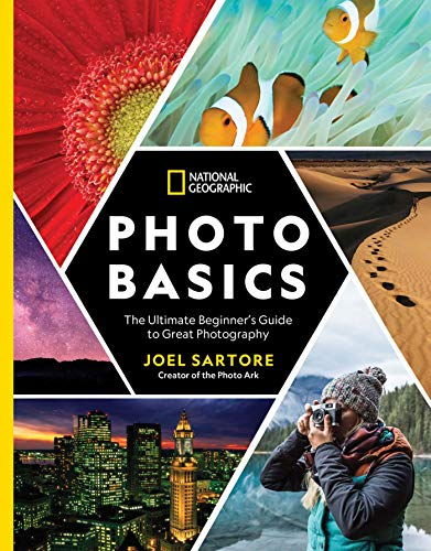 National Geographic Photo Basics: The Ultimate Beginner