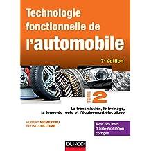 TECHNOLOGIE FONCTIONNELLE DE L'AUTOMOBILE T.02 7E ÉD.