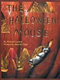 The Halloween Mouse, Richard Layman, 158767047X