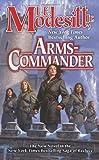 Arms Commander (Saga of Recluce)