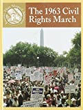 img - for The 1963 Civil Rights March (Events That Shaped America) book / textbook / text book