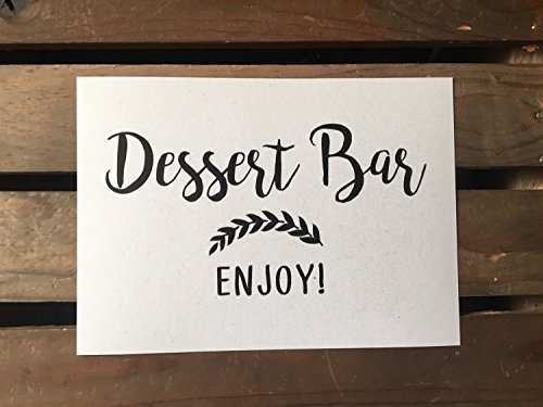 Dessert Bar ENJOY - Sweets Table - Wedding Signage - 5x7 PRINT - Reception - Moonrock White - Sign - Recycled - Eco Friendly