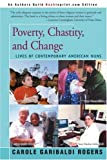 Poverty, Chastity, and Change, Carole Rogers, 0595189946