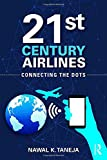 img - for 21st Century Airlines: Connecting the Dots book / textbook / text book