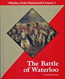 The Battle of Waterloo, David Pietrusza, 1560064234