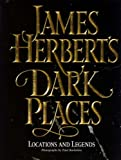 James Herbert's Dark Places: Locations and Legends