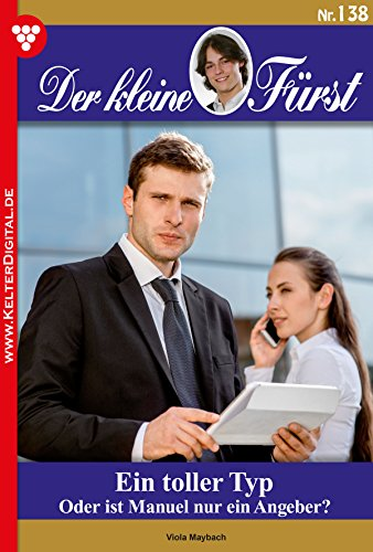 der-kleine-frst-138-adelsroman-ein-toller-typ-german-edition