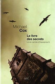 Le livre des secrets : La vie cachée d'Esperanza Gorst par Cox