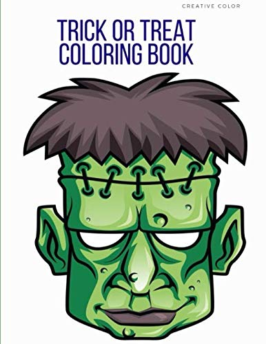 Trick Or Treat Halloween Coloring Pages (Trick or Treat Coloring Book: Preschool Halloween Activity Images, design for Children and kids ages 3-5 (Children)