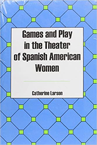 Descargar It Por Utorrent Games And Play In The Theater Of Spanish American Women Documento PDF