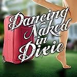 Dancing Naked in Dixie | Lauren Clark