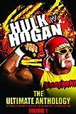 WWE Hulk Hogan The Ultimate Anthology Vol 1