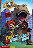 T. Rex vs Robo-Dog 3000, Scott Nickel, 1434207617