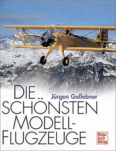 Die Schönsten Modellflugzeuge