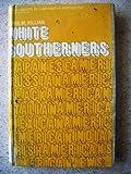 White Southerners, Lewis M. Killian, 0394303407