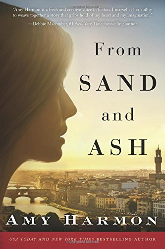 From Sand and Ash Paperback – December 1, 2016 Amy Harmon Lake Union Publishing 1503939324 AMERICAN HISTORICAL FICTION