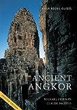 Ancient Angkor, Claude Jacques and Michael Freeman, 974986381X