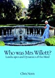 Who Was Mrs Willett?, Chris Nunn, 1845402197