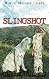 Slingshot, Robert Maurice Talley, 1449773079