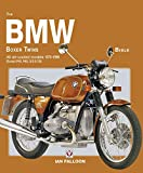 The BMW Boxer Twins Bible: All air-cooled models 1970-1996 (Except R45, R65, G/S & GS)