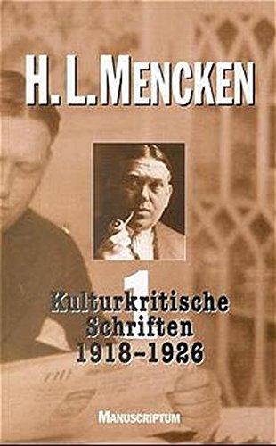Band I: Kulturkritische Schriften 1919 - 1926