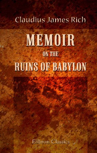 Download Memoir on the Ruins of Babylon PDF