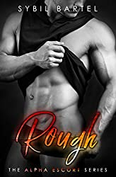 Rough (The Alpha Escort Series)