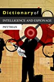 Dictionary of Intelligence and Espionage, Phythian, Mark, 0745641423