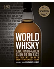 World Whisky: A Nation-by-Nation Guide to the Best