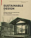 Sustainable Design: Towards a New Ethic in Architecture and Town Planning, Marie-Hélène Contal-Chavannes, Jana Revedin, 3764399384