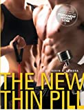 The New Thin Pill: Your Plan for Permanent Weight Loss