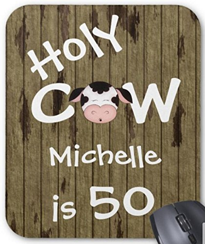 Personalized Funny Holy Cow 50th Birthday Humorous Mousepad Non-Slip Natural Rubber Mouse Mat