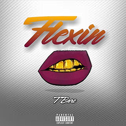 Flexin [Explicit]